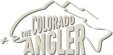 The Colorado Angler